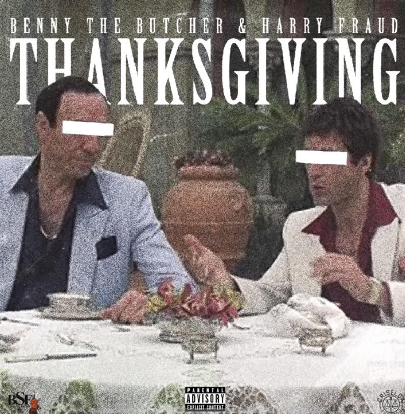 Benny The Butcher & Harry Fraud - Thanksgiving [Official Audio]